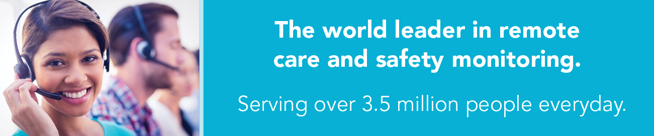 Tunstall is the world leader in remote care and safety monitoring, serving over 3.5 million people everyday
